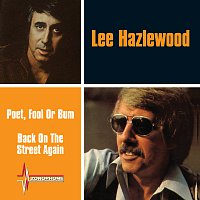 Lee Hazlewood – Poet, Fool Or Bum / Back On The Street Again