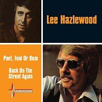 Lee Hazlewood – Poet, Fool Or Bum / Back On The Street Again