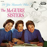 The McGuire Sisters – Do You Remember When?