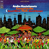 André Kostelanetz – Concert in the Park (Great Hits in March Tempo) (Live)