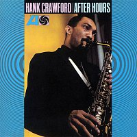 Hank Crawford – After Hours