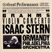 Isaac Stern, The Philadelphia Orchestra, Eugene Ormandy – Brahms: Concerto in D Major for Violin and Orchestra, Op. 77