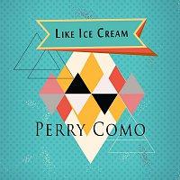 Perry Como – Like Ice Cream