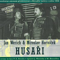 Jan Werich, Miroslav Horníček – Husaři
