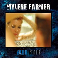 Mylene Farmer – Bleu Noir