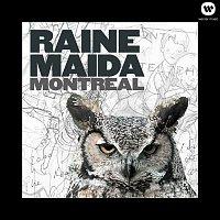 Raine Maida – Montreal