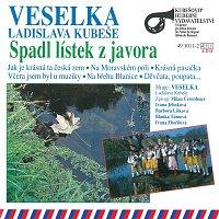 Veselka Ladislava Kubeše – Spadl lístek z javora