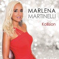Marlena Martinelli – Kollision
