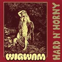 Wigwam – Hard n' Horny