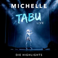 Michelle – Tabu [Live - Die Highlights]