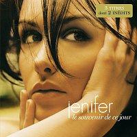 Jenifer – Le Souvenir De Ce Jour