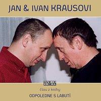 Ivan Kraus, Jan Kraus – Kraus: Odpoledne s labutí