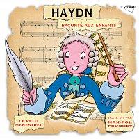 Karl Ristenpart, Chambre De La Sarre, Max Pol Fouchet – Haydn Raconté Aux Enfants [Petit Menestrel]