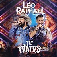 Léo & Raphael – Tao Prático [Ao Vivo]
