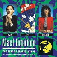 Přední strana obalu CD Mael Intuition: Best Of Sparks 1974-76