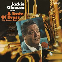 Jackie Gleason – A Taste Of Brass For Lovers Only