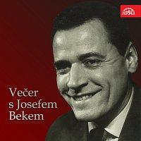 Josef Bek – Večer s Josefem Bekem