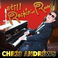 Chris Andrews – Still Rockin' And Ravin'