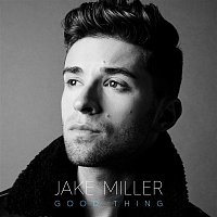 Jake Miller – Good Thing