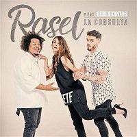 Rasel, Bebe, Xantos – La consulta (feat. Bebe & Xantos)