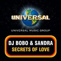 DJ BoBo, Sandra – Secrets Of Love