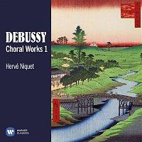 Herve Niquet, Bernard Richter, Guylaine Girard – Debussy: Choral Works, Vol. 1