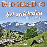 Rodgers-Duo – Sei zufrieden