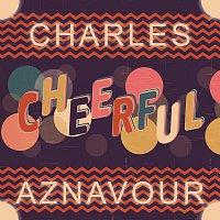 Charles Aznavour – Cheerful