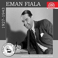 Emanuel Fiala – Historie psaná šelakem - Eman Fiala - skladatel, klavírista, dirigent a zpěvák