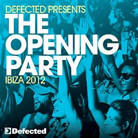 Andy Daniell – Defected Presents The Opening Party Ibiza 2012
