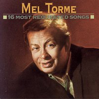 Mel Tormé – 16 Most Requested Songs