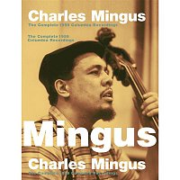 Charles Mingus – The Complete 1959 Columbia Recordings