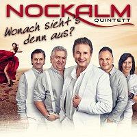 Nockalm Quintett – Wonach sieht's denn aus?