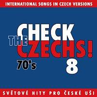 Různí interpreti – Check The Czechs! 70. léta - zahraniční songy v domácích verzích 8