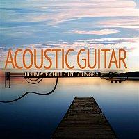 Anselm Kreuzer, Markus Segschneider – Acoustic Guitar - Ultimate Chill Out 2