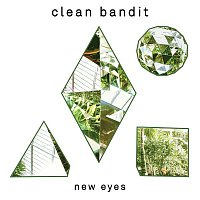 Clean Bandit – New Eyes