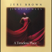 Jeri Brown & Jimmy Rowles – A Timeless Place