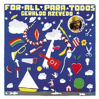 Geraldo Azevedo – For All Para Todos