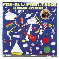 Geraldo Azevedo – For All Para Todos