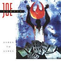 Joe Sample – Ashes To Ashes