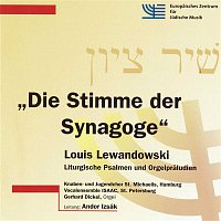 Gerhard Dickel – Die Stimme der Synagoge: Liturgische Psalmen und Orgelpraludien, Vol. 2