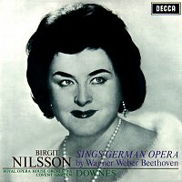 Birgit Nilsson, Orchestra of the Royal Opera House, Covent Garden – Birgit Nilsson sings German Opera - Arias by Wagner, Weber & Beethoven