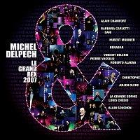 Michel Delpech – Le Grand Rex 2007