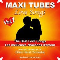 Gilles David Orchestra – Maxi Tubes - Love Songs - Vol. 1