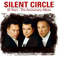 Silent Circle – 25 Years – The Anniversary Album