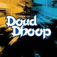 Různí interpreti – Doud Dhoop