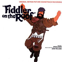 Různí interpreti – Fiddler On The Roof [Original Motion Picture Soundtrack]