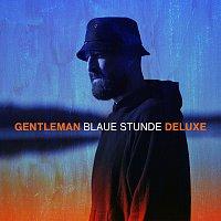 Gentleman – Blaue Stunde [Deluxe Edition]