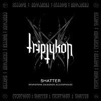 Triptykon – Shatter - EP