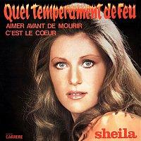 Sheila – Quel tempérament de feu